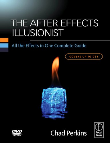after Effects Illusionist All the Effects in One Complete Guide  2009 9780240811451 Front Cover