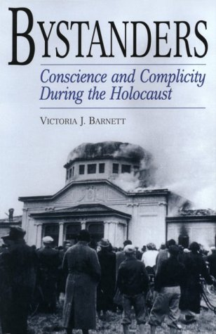 Bystanders Conscience and Complicity During the Holocaust N/A 9780275970451 Front Cover