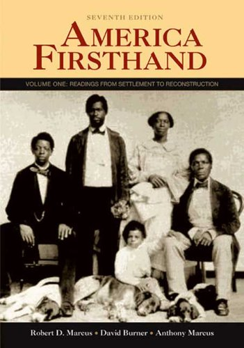 America Firsthand Readings from Settlement to Reconstruction 7th 2007 edition cover