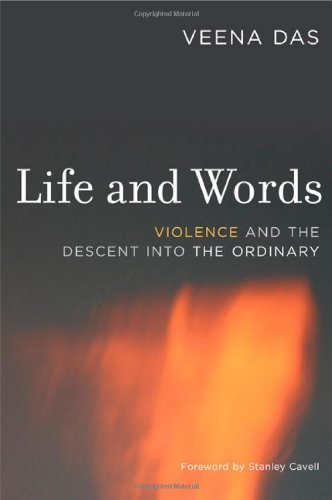 Life and Words Violence and the Descent into the Ordinary  2006 edition cover