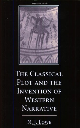 Classical Plot and the Invention of Western Narrative  N/A 9780521604451 Front Cover
