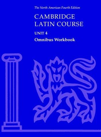 Cambridge Latin Course - Unit 4  4th 2003 (Revised) edition cover