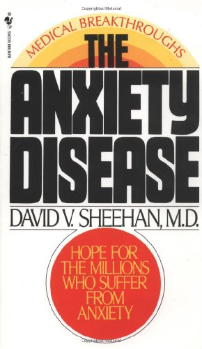 Anxiety Disease New Hope for the Millions Who Suffer from Anxiety N/A 9780553272451 Front Cover