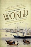 Transformation of the World A Global History of the Nineteenth Century  2014 edition cover
