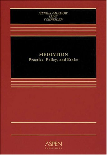 Mediation Practice, Policy, and Ethics  2006 edition cover