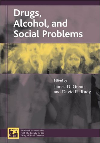 Drugs, Alcohol, and Social Problems   2003 edition cover