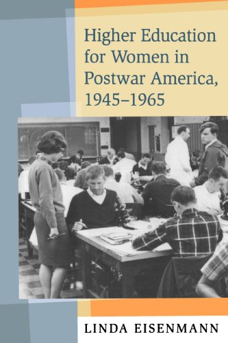 Higher Education for Women in Postwar America, 1945-1965   2006 edition cover