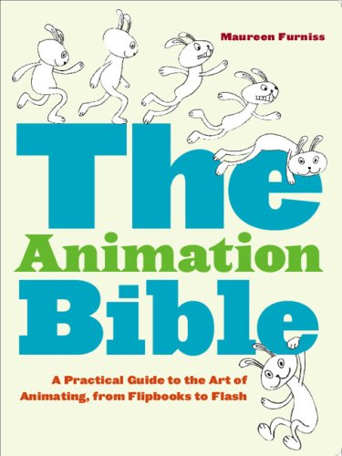 Animation Bible A Practical Guide to the Art of Animating from Flipbooks to Flash  2008 edition cover