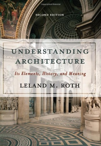 Understanding Architecture Its Elements, History, and Meaning 2nd 2006 (Revised) edition cover