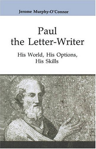 Paul the Letter-Writer His World, His Options, His Skills  1995 edition cover