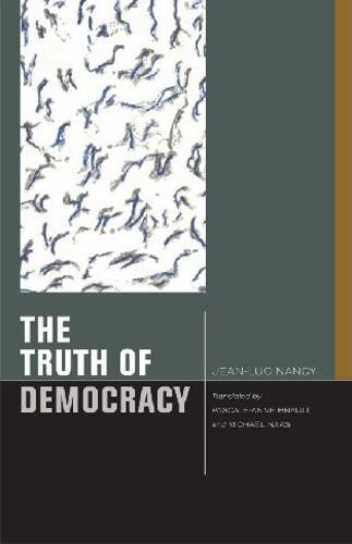 Truth of Democracy  3rd 2010 9780823232451 Front Cover