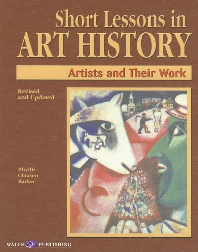 Short Lessons in Art History : Artists and Their Work  2002 edition cover