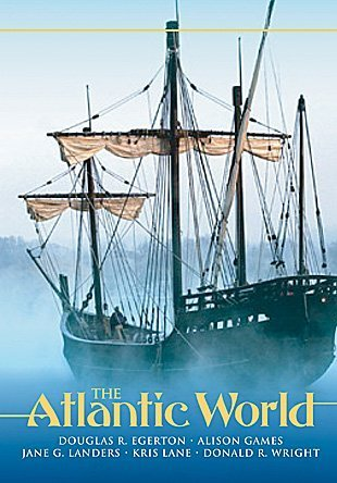 Atlantic World A History, 1400-1888  2007 9780882952451 Front Cover