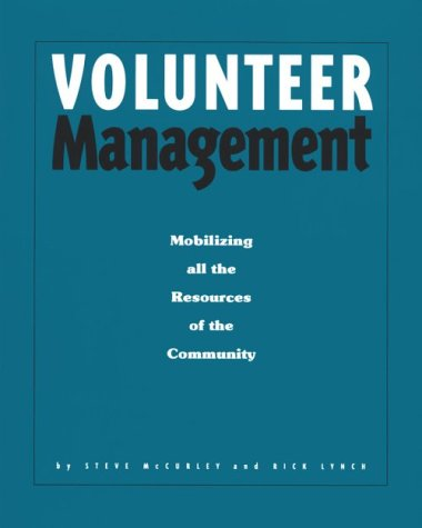 Volunteer Management : Mobilizing All the Resources of the Community 1st edition cover