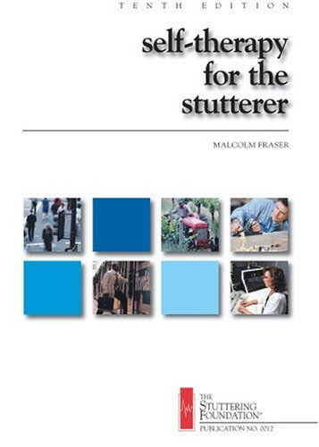 Self-Therapy for the Stutterer  10th 2002 9780933388451 Front Cover