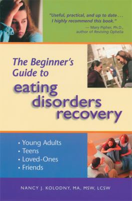 Beginner's Guide to Eating Disorders Recovery   2003 edition cover