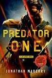Predator One A Joe Ledger Novel  2015 9781250033451 Front Cover