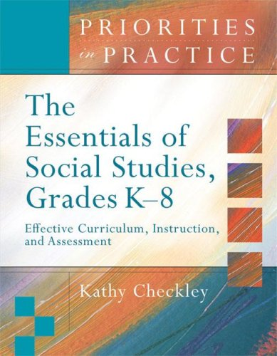 Essentials of Social Studies, Grades K-8 Effective Curriculum, Instruction, and Assessment  2008 9781416606451 Front Cover