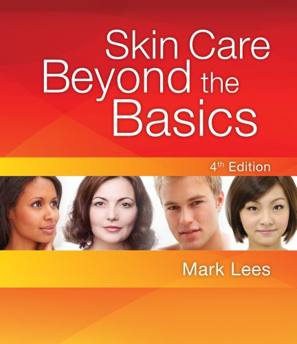 Skin Care Beyond the Basics  4th 2012 edition cover