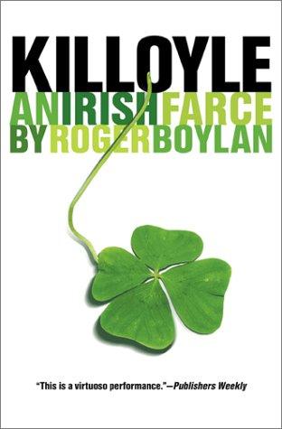 Killoyle An Irish Farce  1997 9781564781451 Front Cover