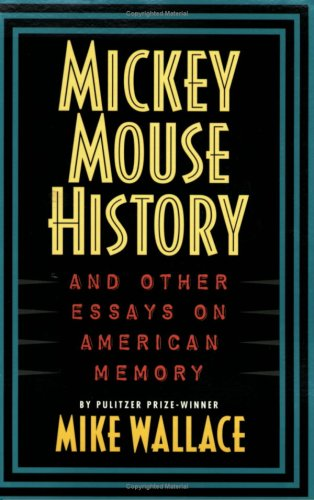 Mickey Mouse History The Politics of Public Memory N/A edition cover