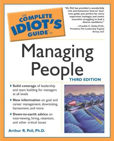 Complete Idiot's Guide to Managing People  3rd 2003 (Revised) 9781592571451 Front Cover