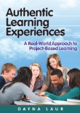Authentic Learning Experiences: A Real-world Approach to Project-based Learning  2013 edition cover