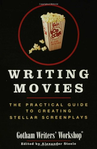Writing Movies The Practical Guide to Creating Stellar Screenplays  2006 edition cover