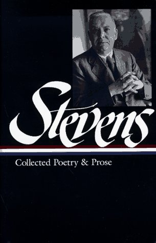 Stevens Collected Poetry and Prose N/A 9781883011451 Front Cover