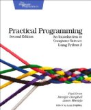 Practical Programming An Introduction to Computer Science Using Python 3 2nd 2013 edition cover