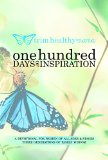 One Hundred Days of Inspiration Devotional for Women of All Ages and Stages N/A 9781940262451 Front Cover