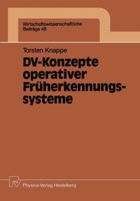 DV-Konzepte Operativer Fr�herkennungssysteme   1991 9783790805451 Front Cover