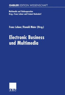 Electronic Business und Multimedia   2000 9783824472451 Front Cover
