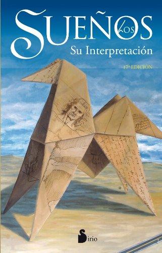 Los sueños / Dream Interpretation: Su Interpretaci=n / Interpretation  2013 edition cover
