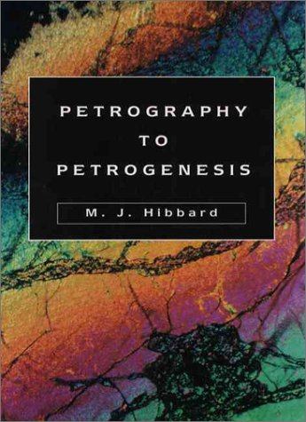 Petrography to Petrogenesis 1st 1995 edition cover