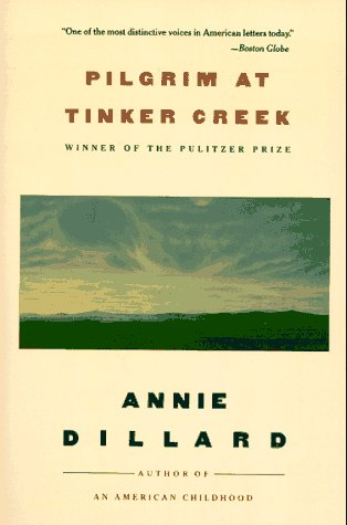 Pilgrim at Tinker Creek  N/A edition cover