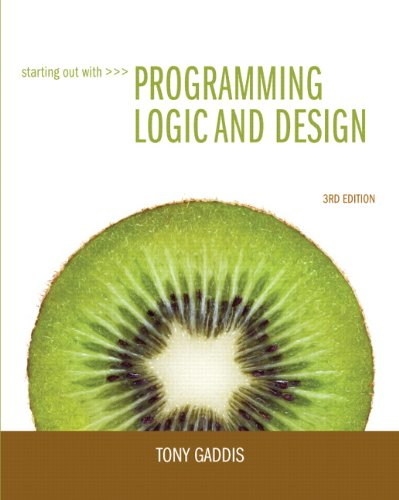 Starting Out with Programming Logic and Design  3rd 2013 (Revised) edition cover