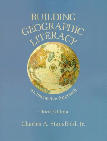 Building Geographic Literacy An Interactive Approach 3rd 1998 9780137417452 Front Cover