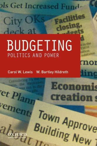 Budgeting Politics and Power  2010 9780195387452 Front Cover