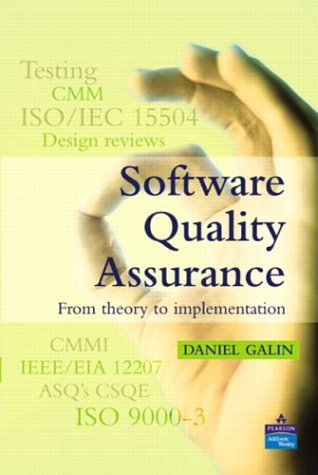 Software Quality Assurance From Theory to Implementation  2004 edition cover