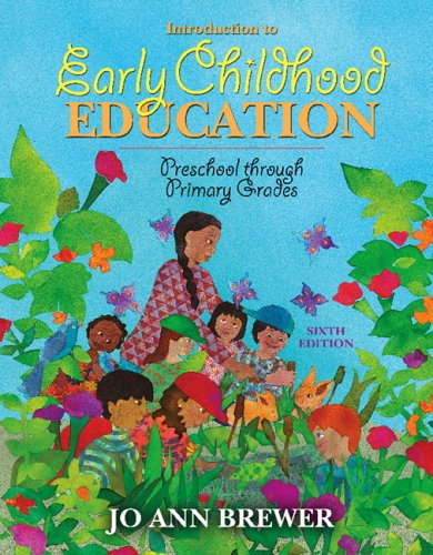Introduction to Early Childhood Education Preschool Through Primary Grades 6th 2007 (Revised) edition cover