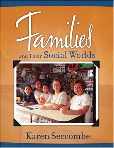 Families and Their Social Worlds   2008 edition cover