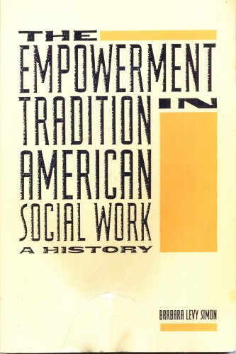Empowerment Tradition in American Social Work A History  1994 edition cover