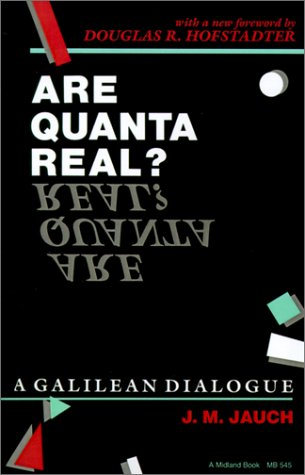 Are Quanta Real? A Galilean Dialogue  1990 9780253205452 Front Cover