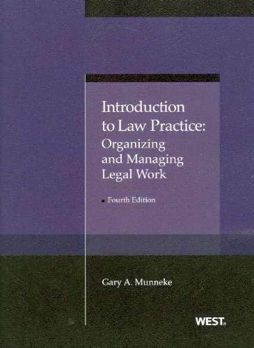 Introduction to Law Practice Organizing and Managing Legal Work 4th 2013 (Revised) edition cover