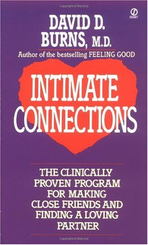 Intimate Connection The New Clinically Tested Program for Overcoming Loneliness N/A edition cover