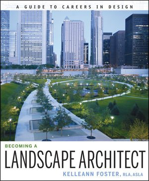 Becoming a Landscape Architect A Guide to Careers in Design  2009 edition cover