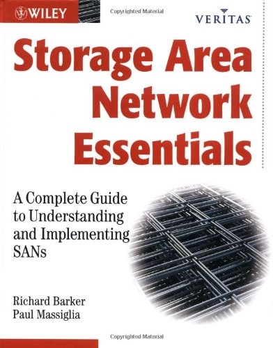Storage Area Network Essentials A Complete Guide to Understanding and Implementing SANs  2001 edition cover