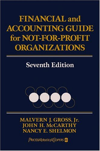 Financial and Accounting Guide for Not-for-Profit Organizations  7th 2005 (Revised) edition cover