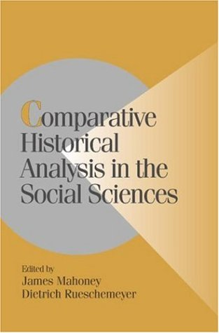 Comparative Historical Analysis in the Social Sciences   2002 edition cover